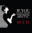 fashion quote with woman in style pop art vector image