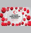 november 24th turkish teachers dayturkish vector image