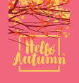 autumn banner with branches and autumn leaves vector image vector image