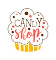 candy shop logo sweet bakery emblem colorful vector image vector image