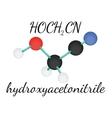 HOCH2CN hydroxyacetonitrile molecule vector image vector image