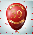 red balloon with golden inscription 39 years vector image vector image