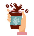 customer hand holding splashing paper coffee cup vector image