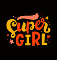 super girl colorful lettering poster vector image