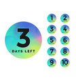 elegant number days left badge design vector image vector image