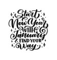 hand written winter phrase about january vector image
