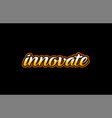 innovate word text banner postcard logo icon vector image vector image