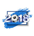 silver number 2018 with soccer ball vector image