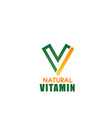natural vitamin letter v icon vector image vector image
