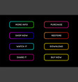 set of modern neon app or game buttons trendy vector image vector image