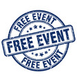 free event blue grunge round vintage rubber stamp vector image vector image
