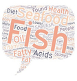 Seafood has some vitaly important health benefits vector image vector image