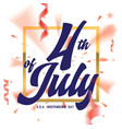 4th of july united stated independence day vector image vector image