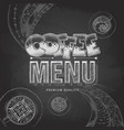 chalk drawing typography coffee menu design vector image vector image