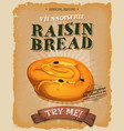 grunge and vintage raisin bread poster vector image vector image