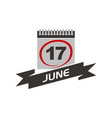 17 june calendar with ribbon vector image vector image