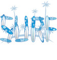 written with blue surfboards with palm tree vector image