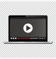 modern laptop with video player on screen vector image