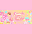 candy shop welcome banner vector image