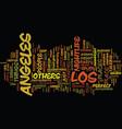 los angeles nightlife text background word cloud vector image vector image