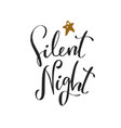 silent night christmas and new year calligraphy vector image vector image
