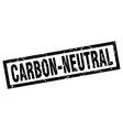 square grunge black carbon-neutral stamp vector image vector image