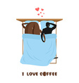 coffee lovers Coffee beans and man Lovers in bed vector image vector image