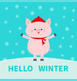 hello winter pig on snowdrift falling snowflakes vector image vector image