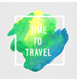 Motivation poster Time to travel vector image vector image