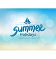 Summer holidays - typographic design vector image vector image