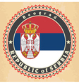 Vintage label cards of Serbia flag vector image vector image