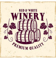 winery emblem in vintage style with barrels vector image vector image