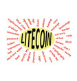 a word cloud associated with litecoin vector image