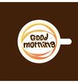 good morning coffee dark vector image