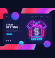 betting sport neon creative website template vector image