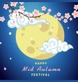 happy mid autumn festival moon and cloud backgroun vector image