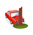 red car crashed into tree trunk damaged vector image vector image