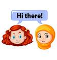 two girls saying hello vector image vector image