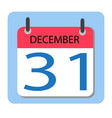 calendar 31 december new year red calendar icon vector image