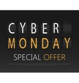 Cyber monday mechanical panel letters vector image