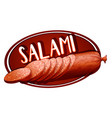 Label design with salami vector image vector image