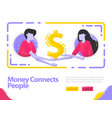 money connects people people shake hands and get vector image vector image