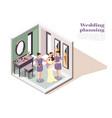 wedding planning isometric poster vector image