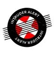 Intruder Alert rubber stamp vector image vector image