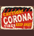 corona virus caution sign vector image