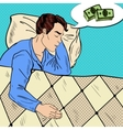 Pop Art Man Sleeping and Dreaming about Money vector image