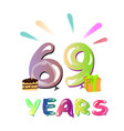 sixty nine birthday greeting card vector image vector image