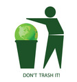 trash it vector image vector image