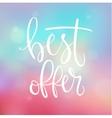 Best offer handwritten lettering vector image vector image