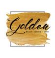 golden brush stroke frame vector image vector image